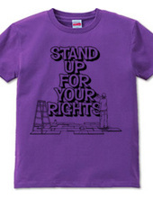 stand up for your ri