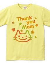 Thank you Mom & 猫(O)