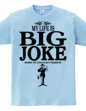 BIG JOKE
