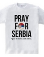 PRAY FOR SERBIA