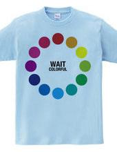 WAIT (colorful)