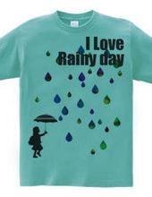I LOVE Rainy day
