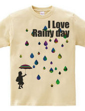 I LOVE Rainy day