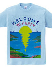 WELCOM TO PARTY