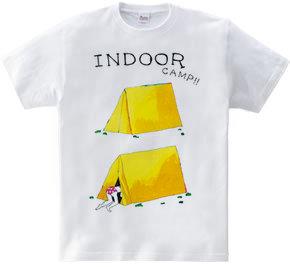 インドアキャンプ