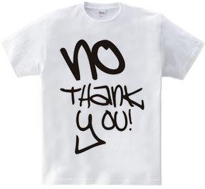 NO Thank you!