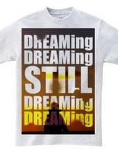 まだ夢の途中