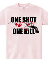ONE SHOT ONE KILL (gun)