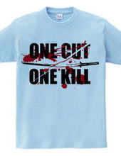 ONE CUT ONE KILL (刀)