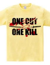 ONE CUT ONE KILL (刀)