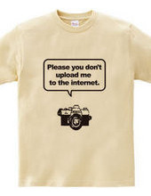 ネットに写真を上げないでTシャツ