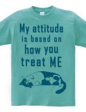 my attitude is ...