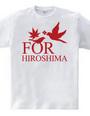 FOR HIROSHIMA