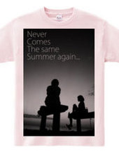 同じ夏は二度と来ない。NewVer