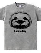 私は怠け者です I am so lazy ナマケモノDesign