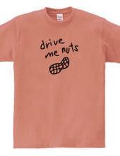 drive me nuts