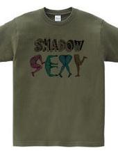 shadow sexy