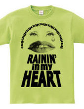 RAININ ' IN MY HEART