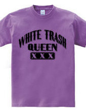 white Trash Queen