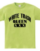 white Trash Queen