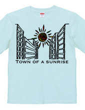 town of a Sunrise