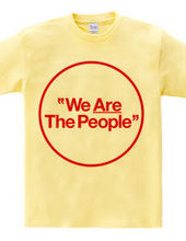 """We Are The People"""