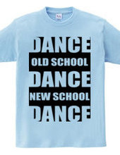 DANCE×3 (new old) black