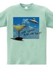 WE NEED A BLUE SKY!