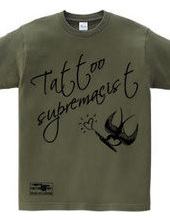 swallow(スワロー) メッセージ tattoo supremacist