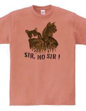 Sir,No Sir!