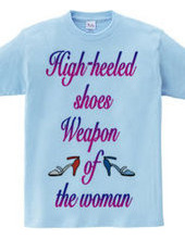 High-heeled  shoes Weapon  of  the woman