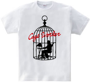 Cage Worker
