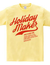 HOLIDAYMAKER style [team]]