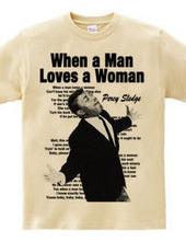 WHEN A LOVES A WOMAN