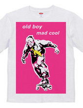 old boy mad cool