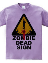 ZOMBIE DEAD SIGN