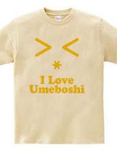 梅干大好き I Love Umeboshi(Y)