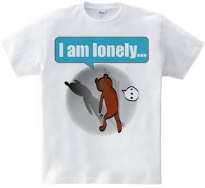 I am lonely...