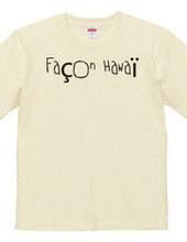 Façon Hawaï