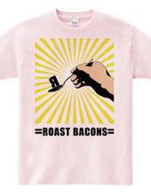 Roast bacons