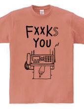 FXXKS YOU
