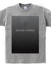 Silence & Statics