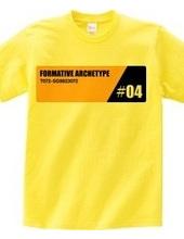 FORMATIVE ARCHETYPE #04