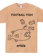 Crisis! Football fish T shirt