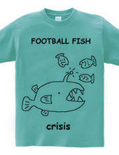 Crisis! Football fish T shirt
