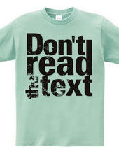 Tシャツの文字を読むなTシャツ