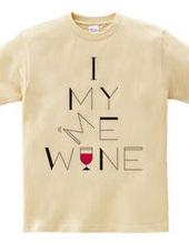 I,MY,ME,WINE
