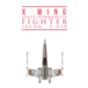 X Wing Space Superiority Fighter INCOM T