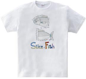 Slice of Fish