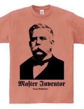 Master Inventor -George Westinghouse-